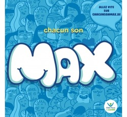 Chacun son MAX  : Campagne de prévention Childfocus